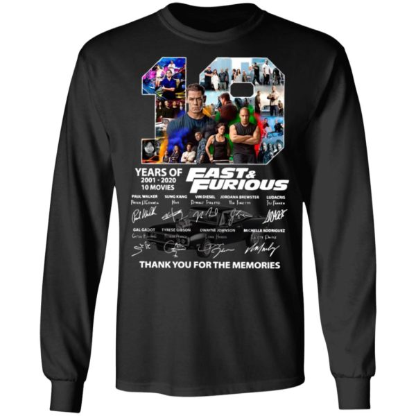 19 Years Of Fast And Furious 2001 2020 10 Movies Thank You For The Memories Signatures Shirt