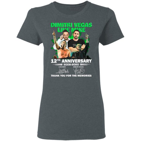 Dimitri Vegas Like Mike 12th Anniversary 2008 2020 Thank You For The Memories Signatures Shirt