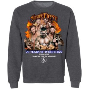 Strike First 20 Years Of Wrestling 2000 2020 Thank You For The Memories Signature Shirt