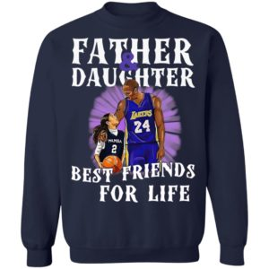 Kobe Bryant Father And Daughter Best Friends For Life Shirt