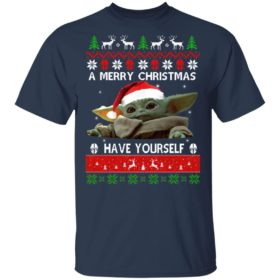 Baby Yoda A Merry Christmas have yourself Ugly Christmas sweater