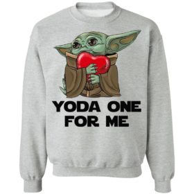 Baby Yoda One For Me Shirt