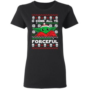O Come All Ye Forceful Baby Yoda Ugly Christmas sweater