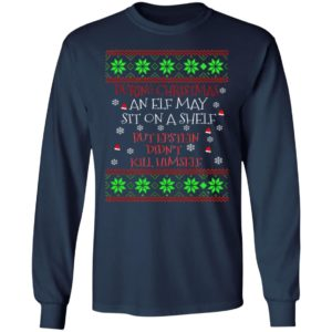 During Christmas an ELF but Epstein Didn't Kill Himself Ugly Christmas sweater