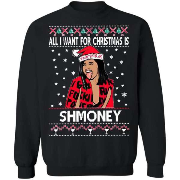 Cardi B All I Want For Christmas Is Shmoney Ugly Christmas Sweater