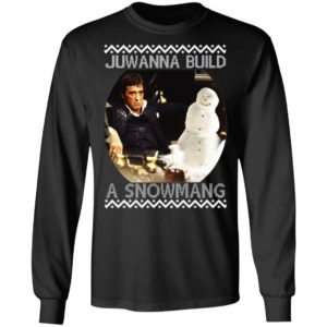 Scarface Juwanna Build A Snowman Ugly Christmas sweater