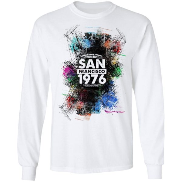 Happy Union Made San Francisco 1976 Shirt