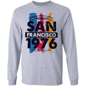 Union Made San Francisco 1976 Shirt, Ladies Tee