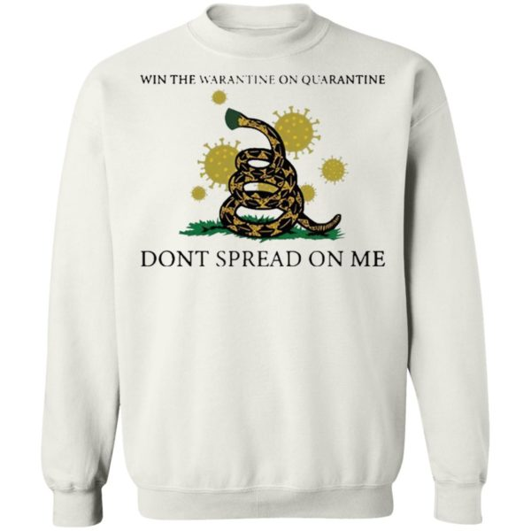 Win The Warantine On Quarantine Don't Spread On Me Us 2020 Shirt