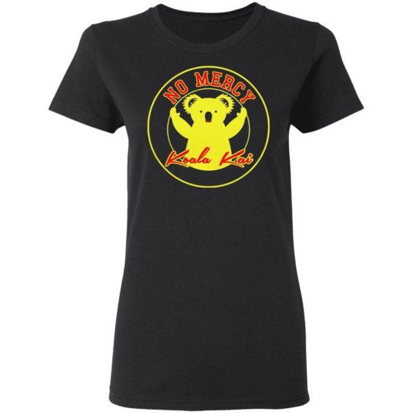 Sloth Nomercy koala kai Shirt