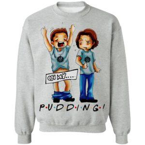 Supernatural Pudding Oh My Shirt