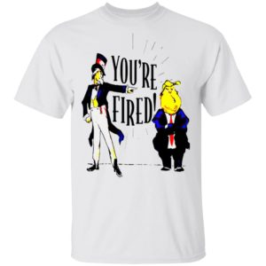 TYT Releases Donald Trump Youre Fired shirt
