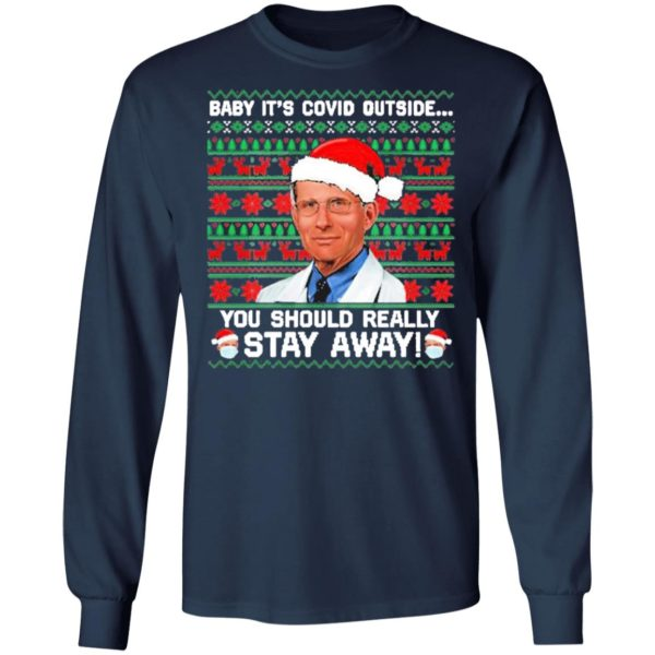 Dr Fauci Baby It's Covid Outside You Should Really Stay Away Ugly Christmas Sweater