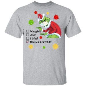 Santa Grinch mask naughty nice I tried blame Covid-19 Christmas sweatshirt