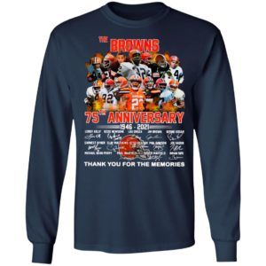 The Cleveland Browns 75th Anniversary 1946 2021 Thank You For The Memories Signatures Shirt