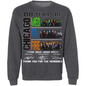 8 Year Chicago Med Fire PD signature thank you for the memories shirt