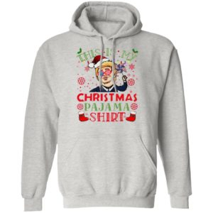 Trump This Is My Christmas Pajama sweatshirt