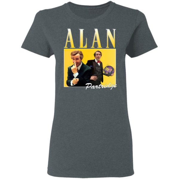 Alan Partridge T-Shirt, Ladies Tee, Hoodie, Long Sleeve, Hoodie