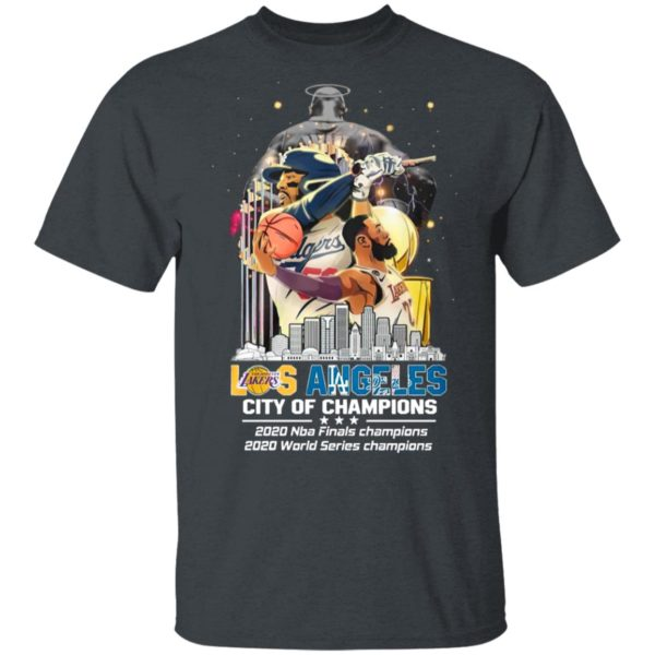 Los Angeles Lakers And Los Angeles Dodgers City Of Champions 2020 Nba Finals World Series Shirt