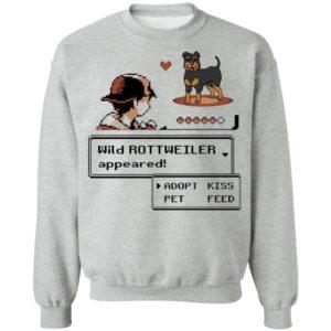 Wild Rottweiler Appeared Adopt Pet Kiss Feed Rottweiler Shirt