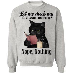 Let Me Check My Giveashitometer Nope Nothing Black Cat Shirt