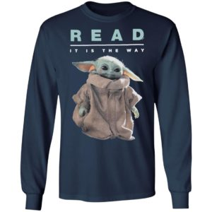 Baby Yoda The Child Star Wars Read It Is The Way Shirt, Ladies Tee
