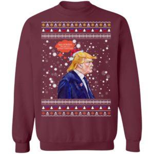Bah Humbug Trump Ugly Christmas Sweater Long Sleeve