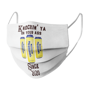 Twisted Tea Knockin Ya On Your Ass Since 2020 face mask