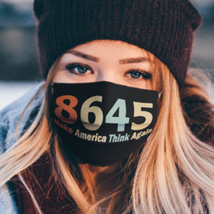 8645 Make America Think Again face mask