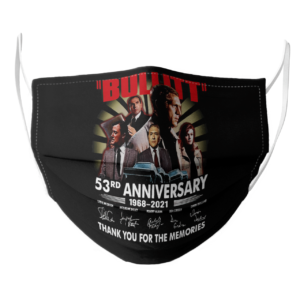 Bullitt 53Rd Anniversary 1968 2021 Thank You For The Memories Signatures face mask