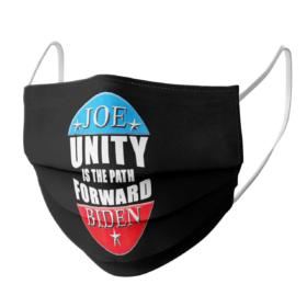 Joe Biden Unity Is The Path Forward face mask