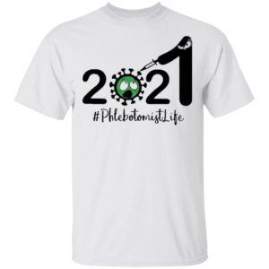 Happy New Year 2021 anti Covid 19 #Phlebotomist Life shirt