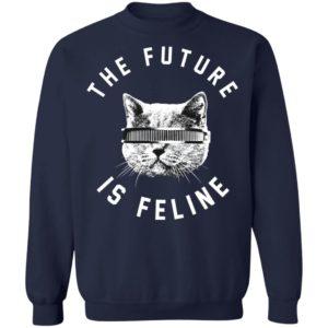 The Future Is Feline Cat Shirt
