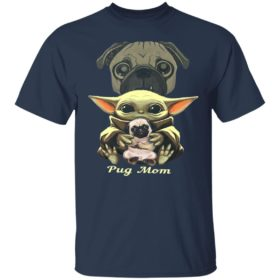 Baby Yoda Hug Pug Mom Shirt