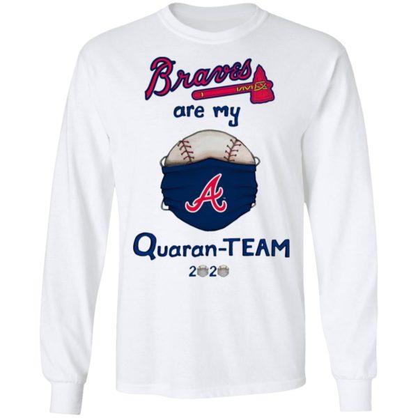 Atlanta Braves are my quaran-team 2020 shirt