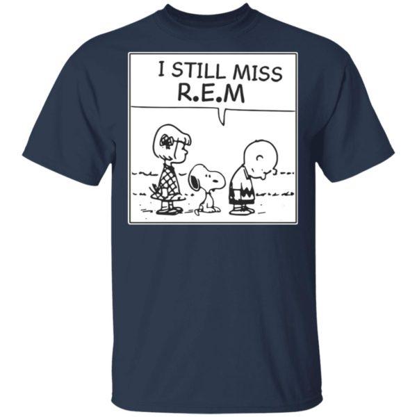 I Still Miss Rem Snoopy Shirt, Long Sleeve, Hoodie