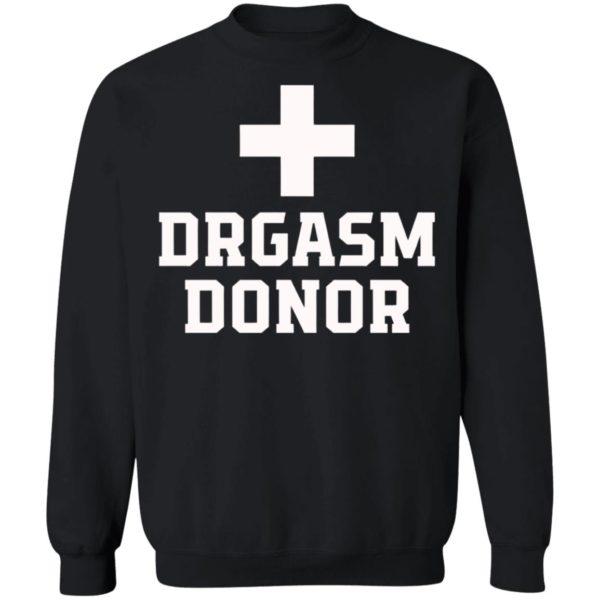 Drgasm Donor Shirt, Long Sleeve, Hoodie