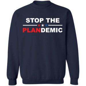 Stop The Plandemic Shirt, Long Sleeve, Hoodie