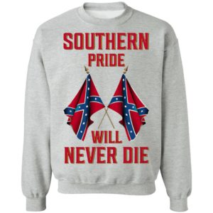 Southern Pride Will Never Die Flag Shirt