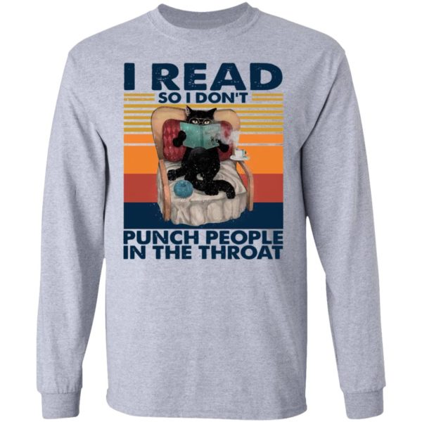 Black Cat I Read So I Don't Punch People In The Throat Vintage Shirt