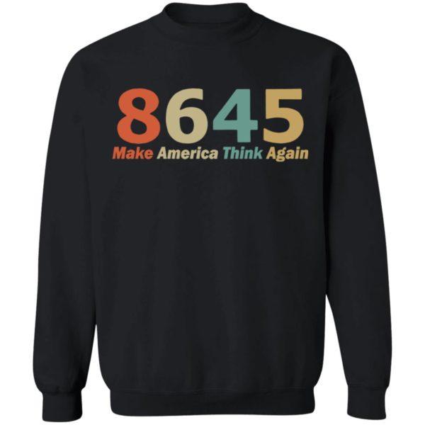 8645 Make America Think Again shirt