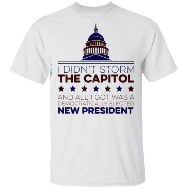 I Didn't Storm The Capitol Shirt