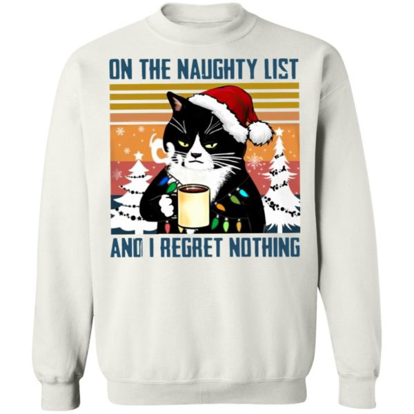 Black Cat On The Naughty List And I Regret Nothing Christmas Vintage Shirt