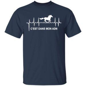 Heartbeat Horse C'Est Dans Mon Adn Shirt