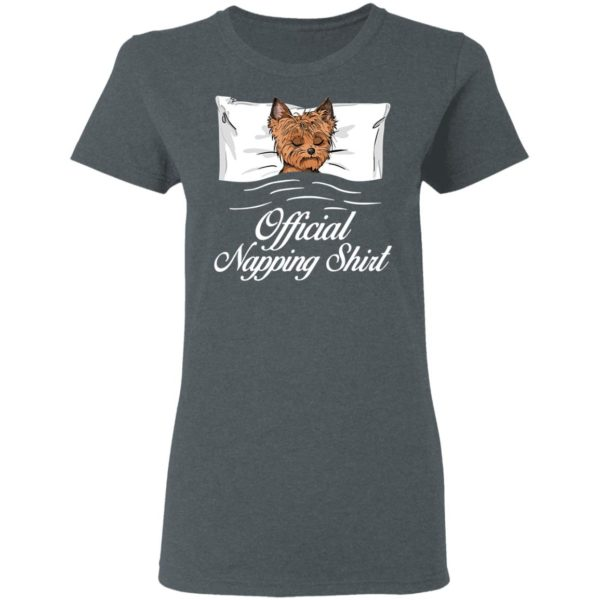 Yorkshire Terrier Official Napping shirt