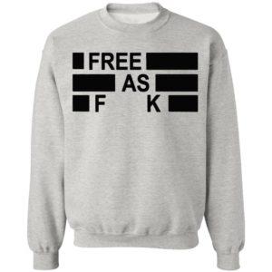 Kyle Rittenhouse Free As Fuck Shirt