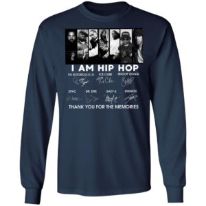 I Am Hip Hop Thank You For The Memories Signatures Shirt