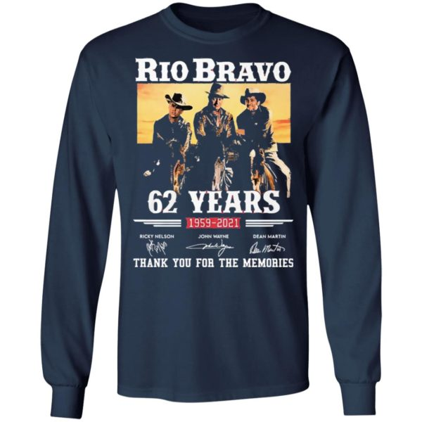 Rio Bravo 62 Years 1959 2020 Thank You For The Memories Signatures shirt