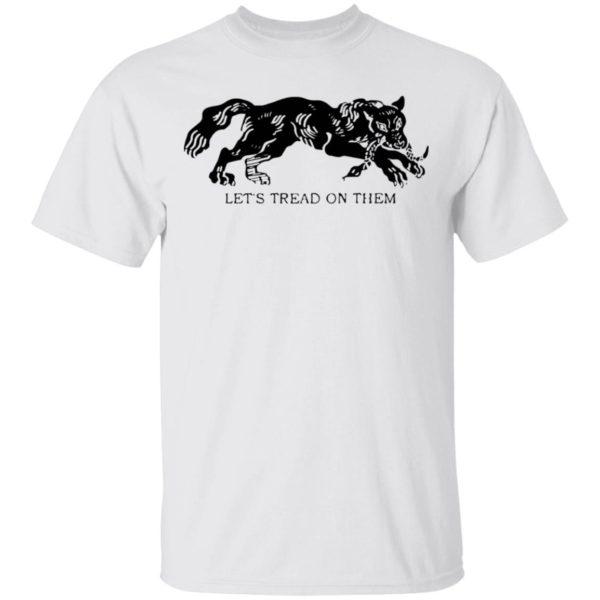 Tiger Let'S Tread On Them Shirt