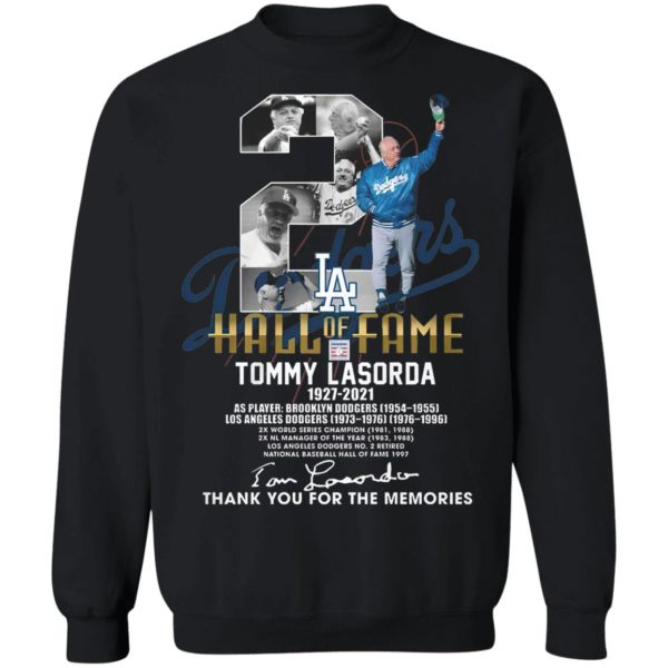 2 Los Angeles Dodgers Hall Of Fame Tommy Lasorda 1927 2021 Thank You For The Memories Signature Shirt
